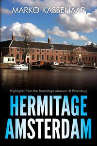 Hermitage Amsterdam - Highlights from the Hermitage Museum St Petersburg