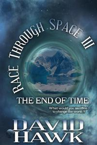 Race Through Space III: The End of Time