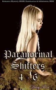 Paranormal Shifters 4 - 6