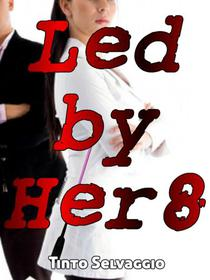 Led By Her 8