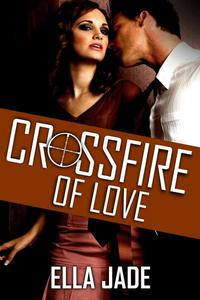 Crossfire of Love