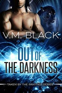 Out of the Darkness: Taken by the Panter #1