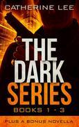 The Dark Series: Books 1 – 3 Plus Bonus Novella