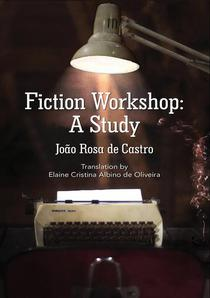 Fiction Workshop: A Study