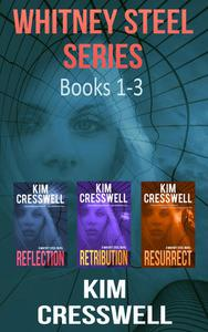 Whitney Steel Series Romantic Thriller Series: Books 1-3
