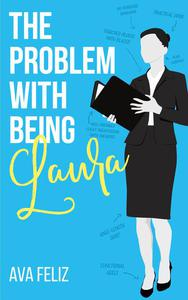 The Problem with Being Laura