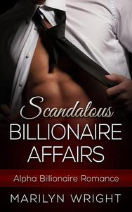 Scandalous Billionaire Affairs