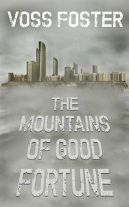 The Mountains of Good Fortune