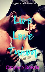 Live Love Tuhoa