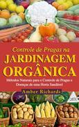 O Controle de Pragas na Jardinagem Orgânica