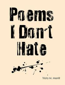 Poems I Don't Hate