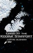 Crisis at the Kodiak Starport