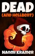 Dead and Hellbent