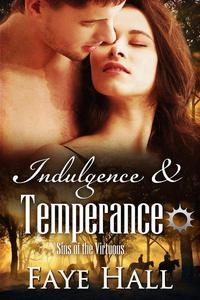 Indulgence and Temperance
