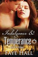 Indulgence and Temperance