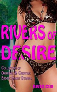 Rivers of Desire