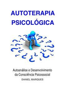 Autoterapia Psicológica: Autoanálise e Desenvolvimento da Consciência Psicossocial