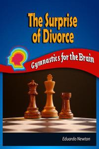 The Surprise of Divorce: Gymnastics for the Brain
