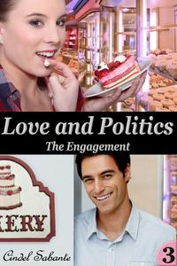 Love and Politics - The Engagement
