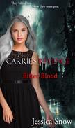 Carrie's Revenge: Bitter Blood