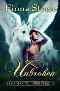 Unbroken:  A Lords of Thunder Prequel