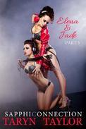 Elena & Jade, Part 5 (Lesbian BDSM Erotica)