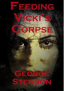 Feeding Vicki's Corpse
