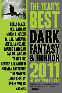 The Year's Best Dark Fantasy & Horror, 2011 Edition