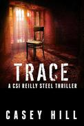 Trace - CSI Reilly Steel #5