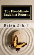 The Five-Minute Buddhist Returns