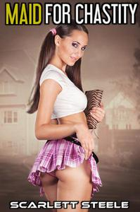 Maid For Chastity
