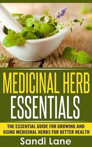 Medicinal Herb Essentials