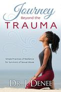 Journey Beyond the Trauma