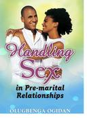 Handling Sex in Pre-Marital Relationships
