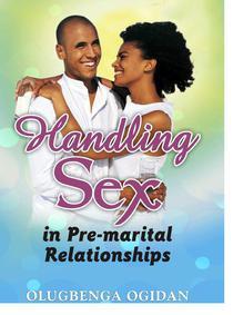 Handling Sex in Pre-Marital Relationships