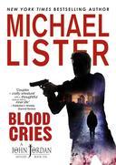 Blood Cries  a John Jordan Mystery #10