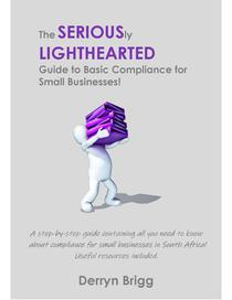 The Seriously Lighthearted Guide to Basic Compliance for Small Businesses!