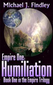 Empire One: Humiliation