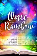 Once Upon a Rainbow, Volume One