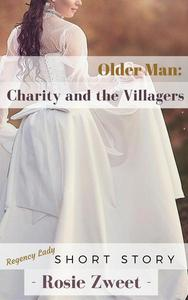 Older Man: Charity and the Villagers
