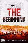 Mali: The Beginning