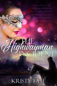 The Highwayman Incident