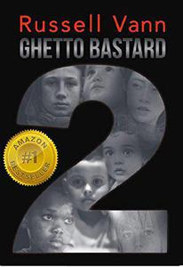 Ghetto Bastard 2