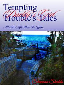 Tempting Trouble's Tales