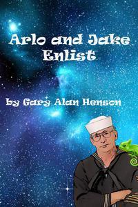 Arlo and Jake Enlist