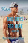 Bad Boys for Hire: Ken