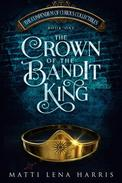 The Crown of the Bandit King