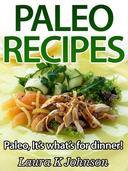 Easy Paleo Recipes:  It's what's for dinner!