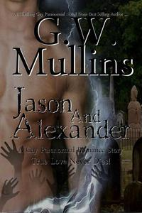 Jason and Alexander a Gay Paranormal Love Story