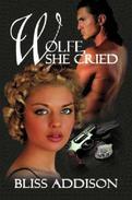 Wolfe, She Cried